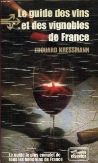 Le Guide des vins et des vignobles de France (Super multiguide Elsevier)