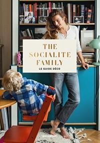 The socialite family le guide déco