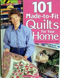 101 made-to-fit quilts for your home