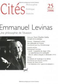 Cites N 25 2006 Emmanuel Levinas  une Philosophie de l'Evasion
