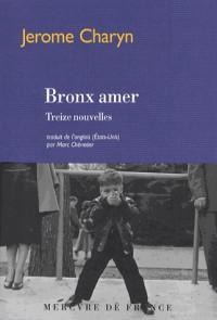 Bronx Amer (Treize Nouvelles)