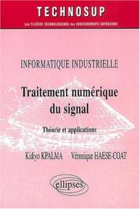 Traitement numérique du signal : Théorie et applications, informatique industrielle