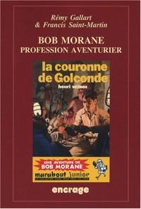 Bob Morane : Profession aventurier