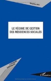 Le régime de gestion des résidences sociales