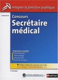 Concours Secrétaire médicale - Catégorie B