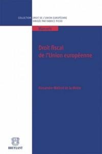 Droit Fiscal de l'Union Europeenne