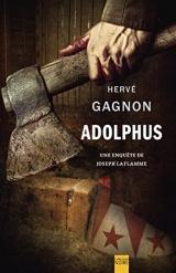Adolphus. une Enquete de Joseph Laflamme