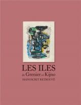Les îles de Grenier et Kijno : Manuscrit retrouvé
