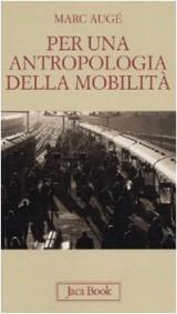 Per un'antropologia della mobilità