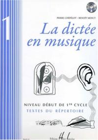 La dictée en musique Volume 1 - début du 1er cycle