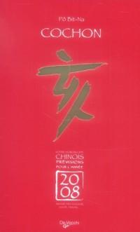 2008 Cochon Horoscope Chinois
