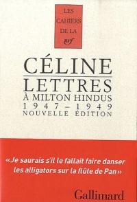 Lettres à Milton Hindus: (1947-1949)