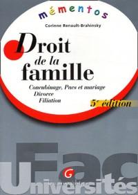 Droit de la famille : Concubinage, Pacs et mariage, Divorce, Filiation