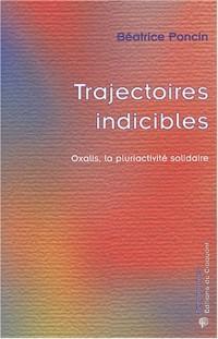 Trajectoires indicibles : Oxalis, la pluriactivité solidaire