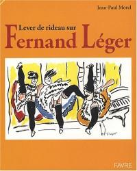 Lever de rideau sur Fernand Léger