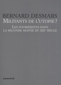 Militants de l'utopie ?