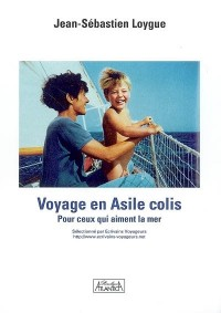 Voyage en Asile Colis