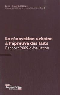 La rénovation urbaine à l'épreuve des faits Rapport 2009 d'évaluation