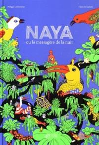 Naya ou la messagère de la nuit