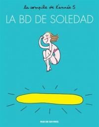 La BD de Soledad Tome 5