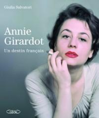 Annie Girardot un Destin Français