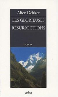Les glorieuses résurrections