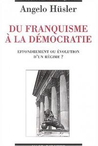 Du franquisme à la démocratie : Effondrement ou évolution d'un régime ?