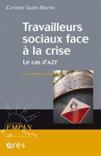 Travailleurs sociaux face à la crise : Le cas d'AZF