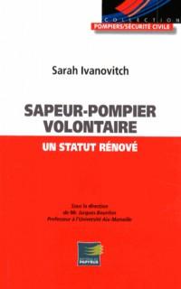 Renovation du Statut du Sapeur Pompier Volontaire