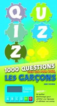 Quizz : 1000 questions rien que pour vous, les garçons