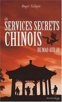 Les services secrets chinois : De Mao aux JO