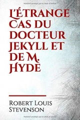 L'Étrange Cas du docteur Jekyll et de M. Hyde: Le docteur Jekyll, un philanthrope obsédé par sa double personnalité, met au point une drogue pour ... finalement en monstrueux Mister Hyde.