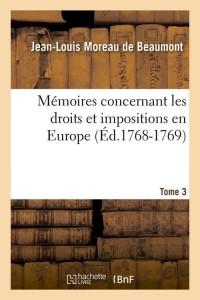 Mem Droits et Impositions T3  ed 1768 1769