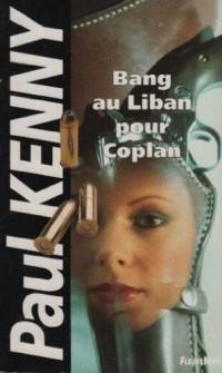 Bang au Liban pour Coplan