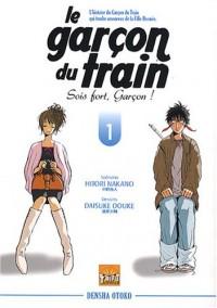 Garcon du Train T01 Sois Fort Garcon !