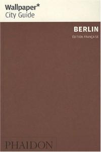 Berlin : La ville en un regard
