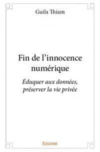 Fin de l'innocence numérique
