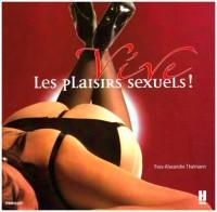 Vive les plaisirs sexuels !