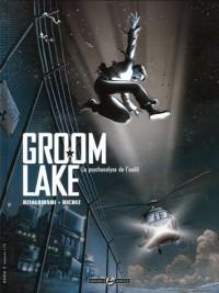 Groom Lake, Tome 1 : La psychanalyse de l'oubli