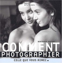 Comment photographier celle que vous aimez