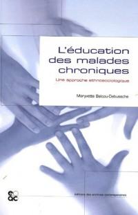L'éducation des malades chroniques : Une approche ethnosociologique
