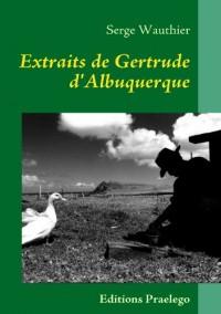 Extraits de Gertrude d'Albuquerque