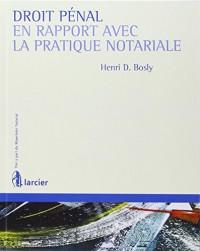 Droit pénal en rapport avec la pratique notariale