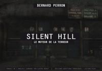 Silent Hill: le moteur de la terreur