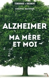 Alzheimer, ma mère et moi [Poche]