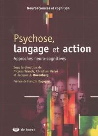 Psychose, langage et action
