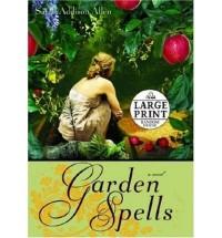 [(Garden Spells)] [by: Sarah Addison Allen]