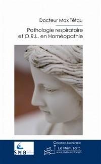 Pathologie respiratoire et ORL en homéopathie