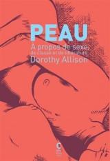 Peau : A propos de sexe, de classe et de littérature