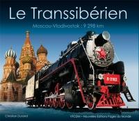 Le Transsibérien : Moscou-Vladivostok : 9298 km